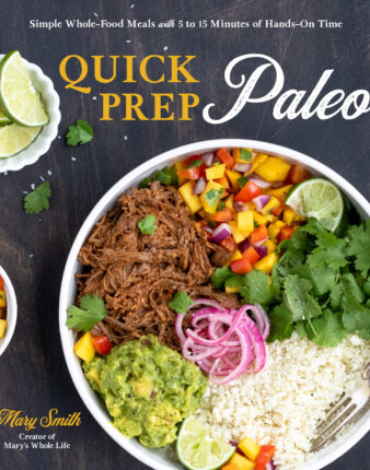 My Cookbook Quick Prep Paleo is Available for Pre-Order!