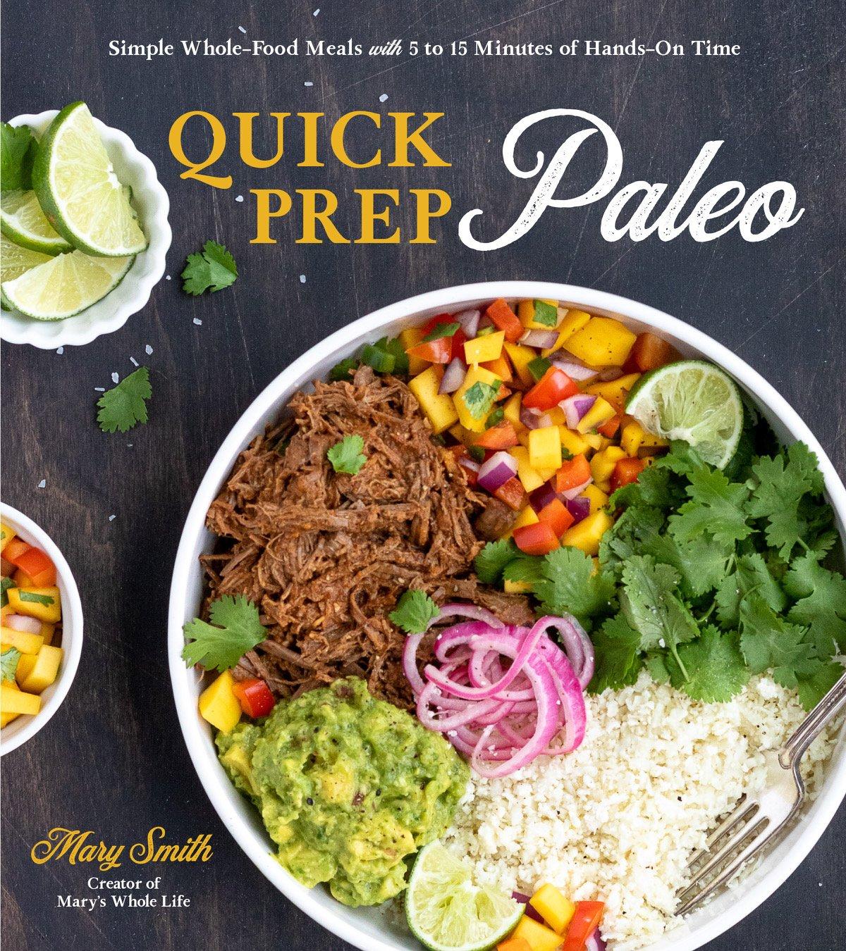 Quick Prep Paleo Cookbook